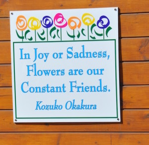 In Joy or Sadness, Flowers are our Constant Friends Quote