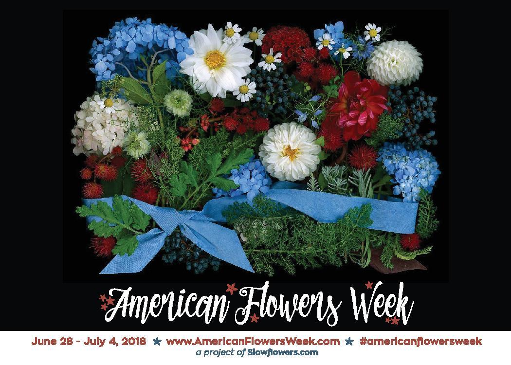 American Flowers Week 2018