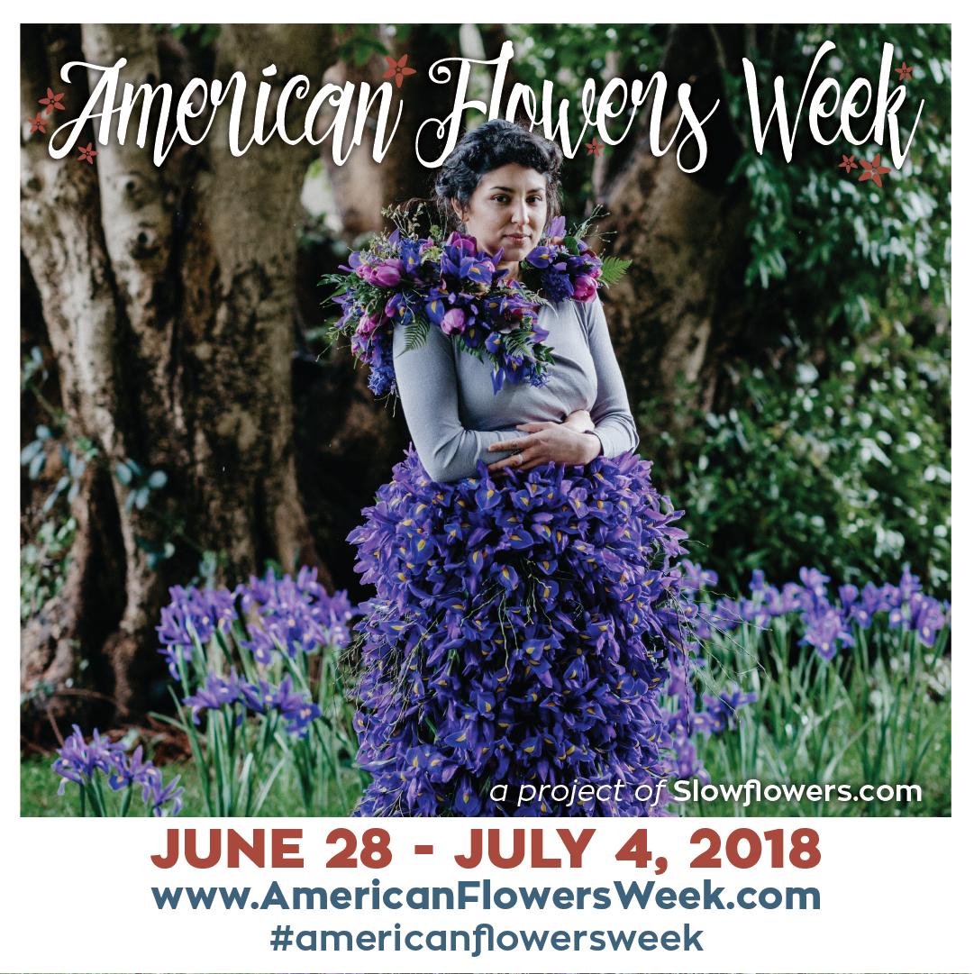American Flowers Week June 28 - July 4 2018