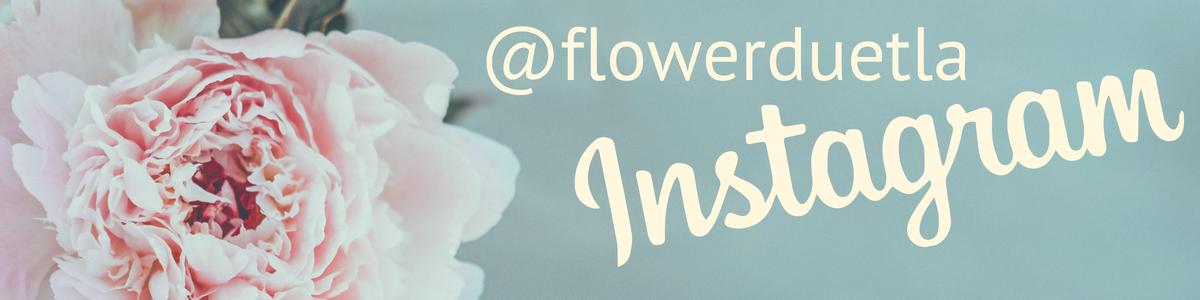 Flower Duet LLC on Instagram