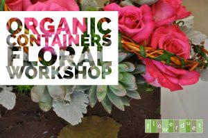Organic Containers Workshop