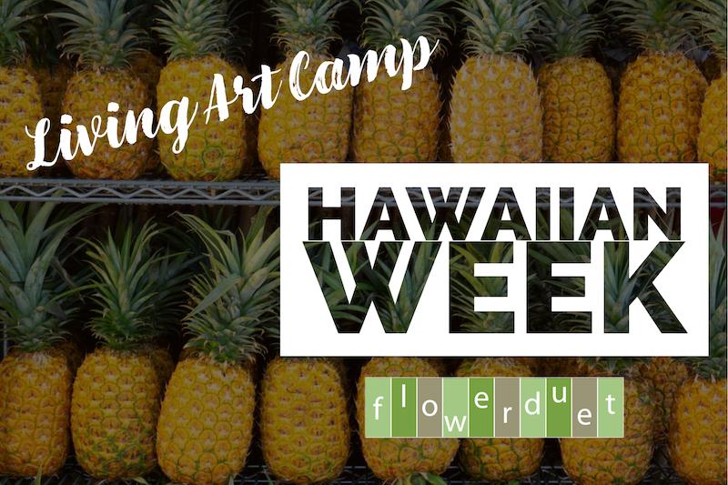 Hawaiian Week Floral Camp