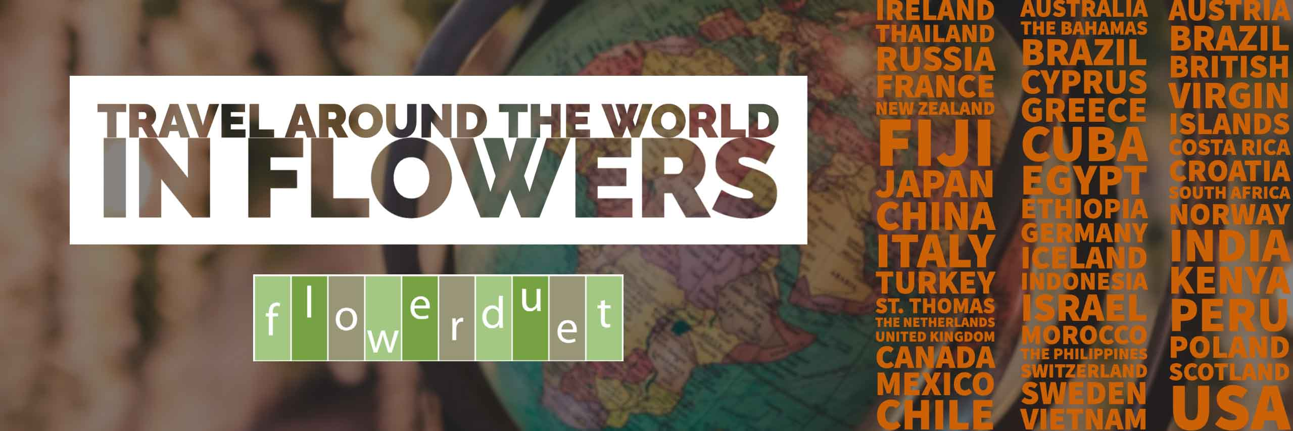 Travel the World in Flowers