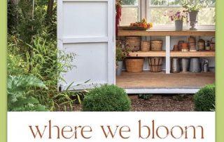 Where We Bloom Book